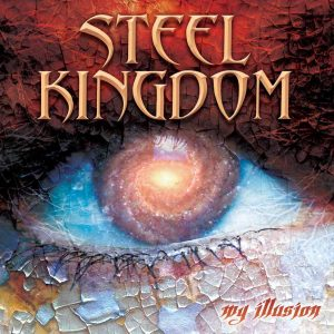 STEEL KINGDOM - My illusion      CD