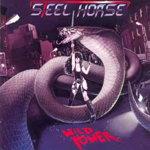 STEEL HORSE - Wild power      CD