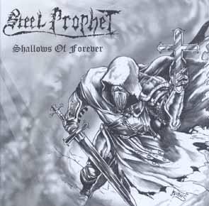 STEEL PROPHET - Shallows of forever      CD