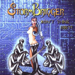STORMBRINGER - Don`t think... obey!      CD