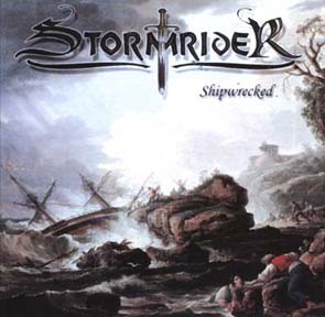 STORMRIDER - Shipwrecked      CD