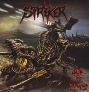 STRIKER - Armed to the teeth      CD