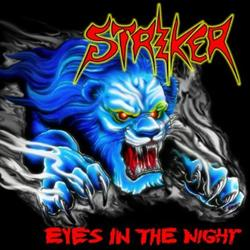 STRIKER - Eyes in the night & Road warrior      CD