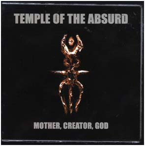 TEMPLE OF THE ABSURD - Mother, creator, god      2-CD