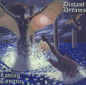 THE LOVING TONGUE - Distant dreams      2-CD