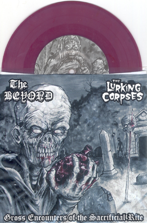 THE BEYOND / THE LURKING CORPSES - Gross encounters of the sacrificial rite - col. vinyl      Single