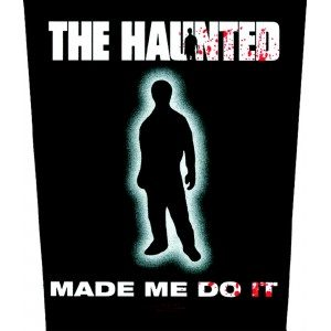 THE HAUNTED - Made me do it - Sonderangebot      Rückenaufnäher