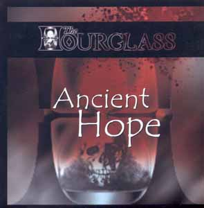 THE HOURGLASS (SYR) - Ancient  hope      Maxi CD