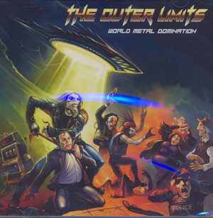 THE OUTER LIMITS - World metal domination      CD