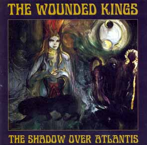 THE WOUNDED KINGS - The shadow over Atlantis      CD