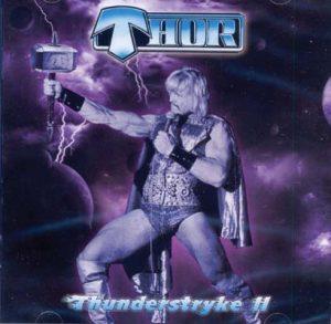 THOR - Thunderstryke II      CD