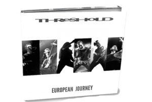 THRESHOLD - European journey      2-CD
