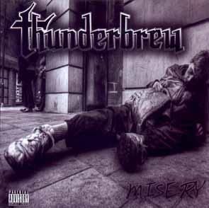 THUNDERBREW - Misery      CD