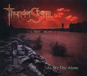 THUNDERSTORM - As we die alone      CD