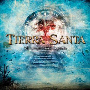 TIERRA SANTA - Mi nombre sera leyenda & bonustrack      CD
