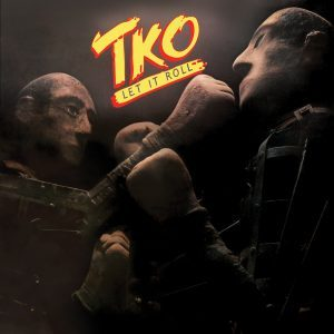 TKO - Let it roll & 7 bonustracks - rerelease      CD