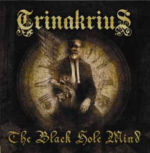 TRINAKRIUS - The black hole mind      CD