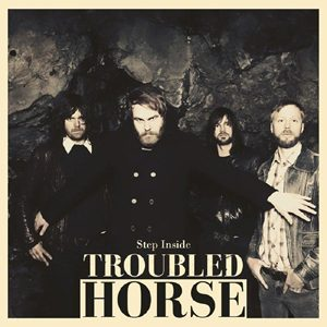 TROUBLED HORSE - Step inside      LP
