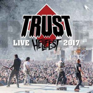 TRUST - Live at Hellfest 2017      CD&DVD