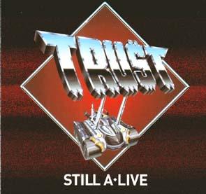 TRUST - Still A-live      2-CD