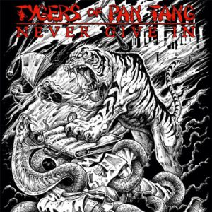 TYGERS OF PAN TANG - Never give in      Single