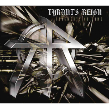 TYRANT`S REIGN - Fragments of time      CD