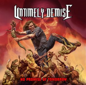 UNTIMELY DEMISE - No promise of tomorrow      CD