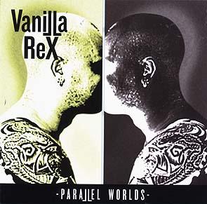 VANILLA REX - Parallel world      CD
