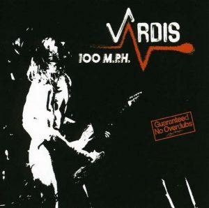 VARDIS - 100 m.p.h.      CD