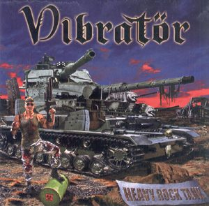 VIBRATÖR - Heavy rock tank      CD