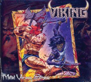 VIKING - Metal versus straw      2-CD