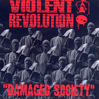 VIOLENT REVOLUTION - Damaged society      Maxi CD