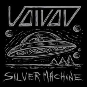VOIVOD - Silver machine      Single