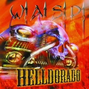 W.A.S.P. - Helldorado - col. vinyl      LP
