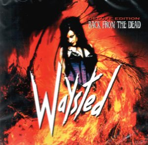 WAYSTED - Back from the dead - ultimate edition & 2 bonustracks      CD