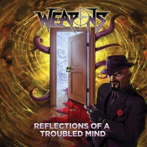 WEAPONS - Reflections of a troubled mind      CD