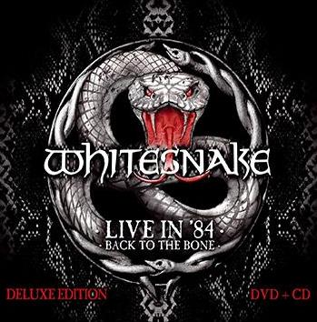 WHITESNAKE - Live in 1984 - Back to the bone      CD&DVD