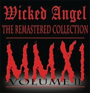 WICKED ANGEL - The remastered collection II      CD