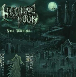 WITCHING HOUR - Past midnight      CD