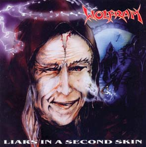 WOLFRAM - Liars in a second skin      CD