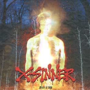 X-SINNER - Fire it up      CD