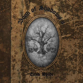 ZAKK WYLDE - Book of shadows II      CD