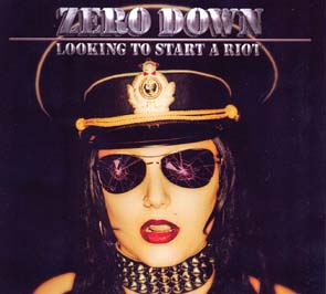 ZERO DOWN - Looking to start a riot      CD